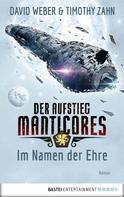 David Weber: Der Aufstieg Manticores: Im Namen der Ehre ★★★★