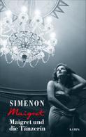 Georges Simenon: Maigret und die Tänzerin ★★★★