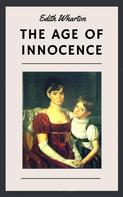 Edith Wharton: Edith Wharton: The Age of Innocence (English Edition)