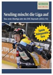 Neuling mischt die Liga auf - Das erste Oberliga-Jahr des EHC Bayreuth (Saison 2013/14)