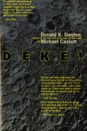 Deke! U.S. Manned Space - From Mercury To the Shuttle