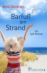 Barfuß am Strand - Ein Sylt-Roman