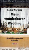 Heiko Werning: Mein wunderbarer Wedding ★★★★