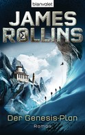 James Rollins: Der Genesis-Plan - SIGMA Force ★★★★