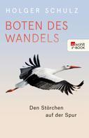 Holger Schulz: Boten des Wandels ★★★★★