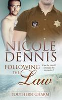 Nicole Dennis: Following the Law ★★★★