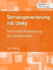 Terraingenerierung mit Unity - Technische Realisierung von Landschaften