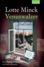 Venuswalzer - Eine Ruhrpott-Krimödie mit Stella Albrecht