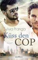 Sylvia Pranga: Küss den Cop ★★★★