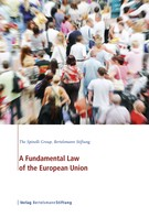 The Spinelli Group: A Fundamental Law of the European Union