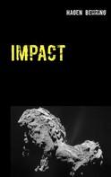 Hagen Behring: Impact