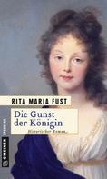 Rita Maria Fust: Die Gunst der Königin ★★★
