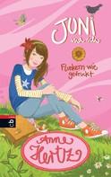 Anne Hertz: Juni und ich - Flunkern wie gedruckt ★★★★