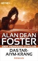 Alan Dean Foster: Das Tar-Aiym Krang ★★★★