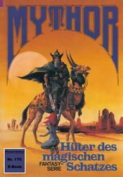 Mythor 170: Hüter des magischen Schatzes