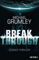 Michael Grumley: Breakthrough ★★★★