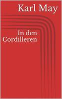 Karl May: In den Cordilleren