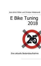 E Bike Tuning 2018 - Eine aktuelle Bestandsaufnahme