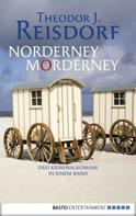 Theodor J. Reisdorf: Norderney, Morderney ★★★