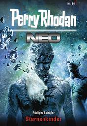 Perry Rhodan Neo 86: Sternenkinder - Staffel: Kampfzone Erde 2 von 12