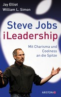 Jay Elliot: Steve Jobs - iLeadership ★★★★