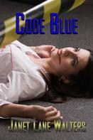 Janet Lane Walters: Code Blue
