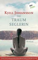 Kjell Johansson: Die Traumseglerin ★★★★★