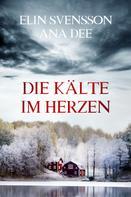 Ana Dee: Die Kälte im Herzen ★★★★