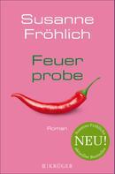Susanne Fröhlich: Feuerprobe ★★★★