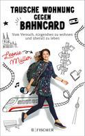 Leonie Müller: Tausche Wohnung gegen BahnCard ★★