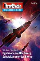 W. K. Giesa: Planetenroman 89 + 90: Hyperzone weißer Zwerg / Schatzkammer der Sterne