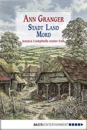 Stadt, Land, Mord - Ein Fall für Jessica Campbell. Kriminalroman