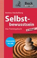Bettina Stackelberg: Selbstbewusstsein ★★★★
