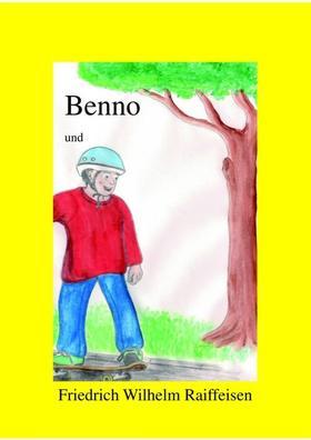 Benno und Friedrich Wilhelm Raiffeisen