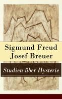 Sigmund Freud: Studien über Hysterie