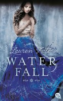 Lauren Kate: Waterfall ★★★★