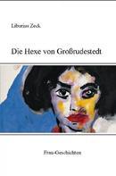 Hans Heinrich: Die Hexe von Großrudestedt