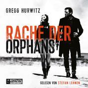 Evan Smoak, Band 3: Rache der Orphans (Ungekürzt)