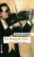 Dieter Bührig: Der Klang der Erde