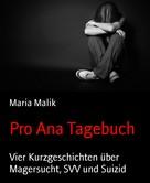 Maria Malik: Pro Ana Tagebuch ★★★★