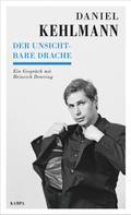 Daniel Kehlmann: Der unsichtbare Drache