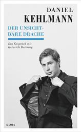 Der unsichtbare Drache - Ein Gespräch mit Heinrich Detering