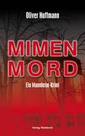 Oliver Hoffmann: Mimenmord