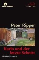 Peter Ripper: Karlo und der letzte Schnitt ★★★★