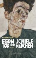 Hilde Berger: Egon Schiele - Tod und Mädchen ★★★★★