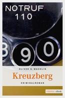 Oliver G Wachlin: Kreuzberg ★★★★