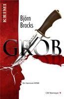 Björn Brocks: Grob ★★★★