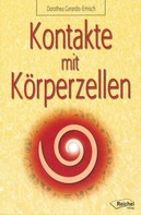 Dorothea Gerardis-Emisch: Kontakte mit Körperzellen