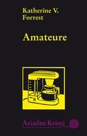 Katherine V. Forrest: Amateure ★★★★