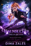 Dima Zales: Dream Hunter – Traumsucher ★★★★★